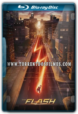 The Flash 1ª Temporada (2015) Torrent - Bluray Oficial 720p Dual Áudio + Legendas